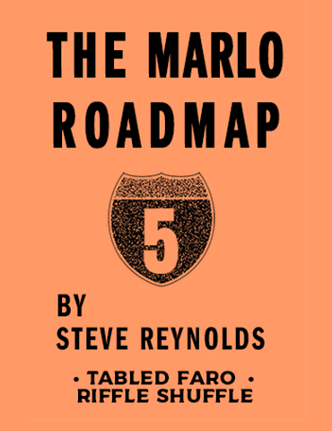 MARLO ROAD MAP 5: TABLED FARO RIFFLE SHUFFLE