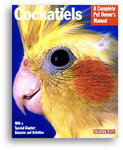 Cockatiels; a complete pet owner's manual