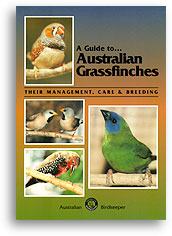 A Guide to Australian Grassfinches