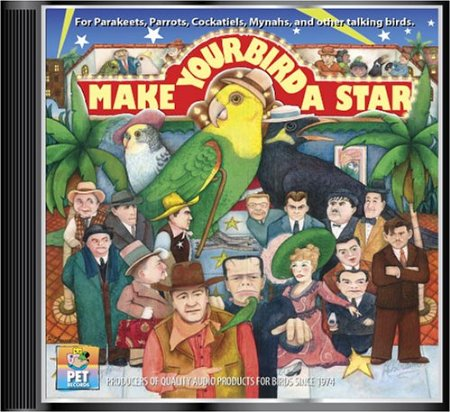 Make Your Bird A Star CD