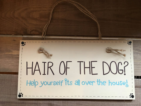 "Hounds & Co. - Plaque Sign - ""Hair Of The Dog"""
