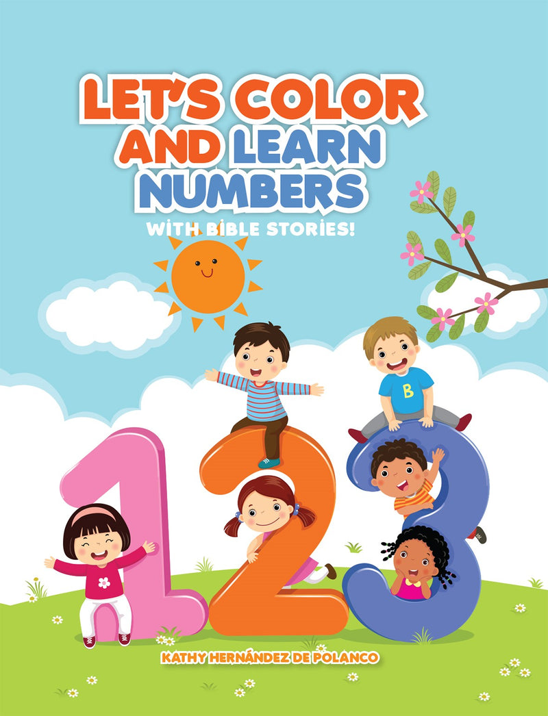 LET'S COLOR AND LEARN NUMBERS WITH BIBLE STORIES