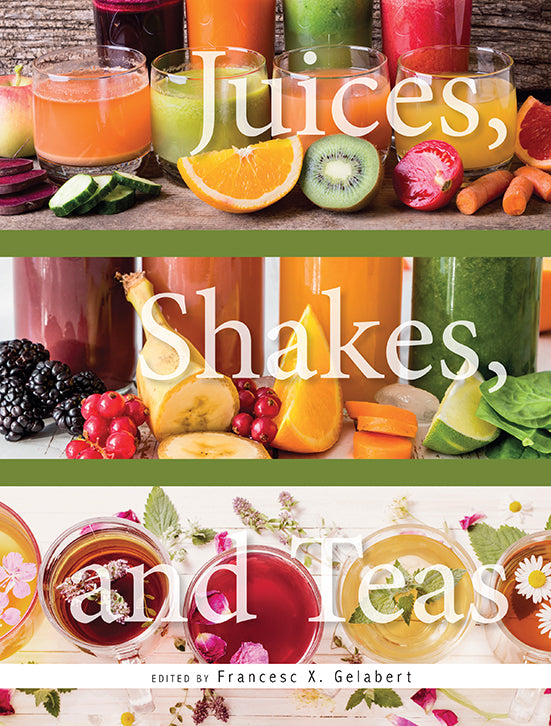 JUICES, SHAKES, AND TEAS