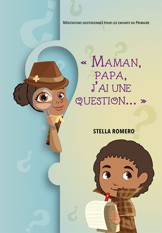 MAMAN, PAPA, J AI UNE QUESTION