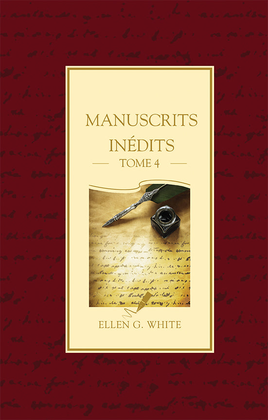 MANUSCRITS INÉDITS TOME 4