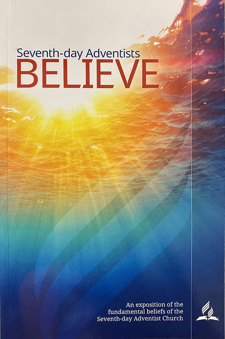 SEVENTH-DAY ADVENTIST BELIEVE
