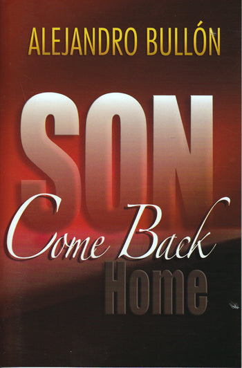 SON COME BACK HOME