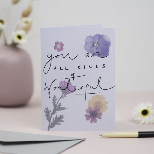 You Are All Kinds of Wonderful Card