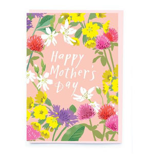 Happy Mother's Day Wild Florals