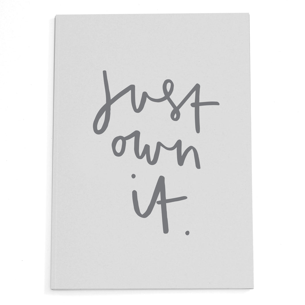 Just Own It A5 Notebook