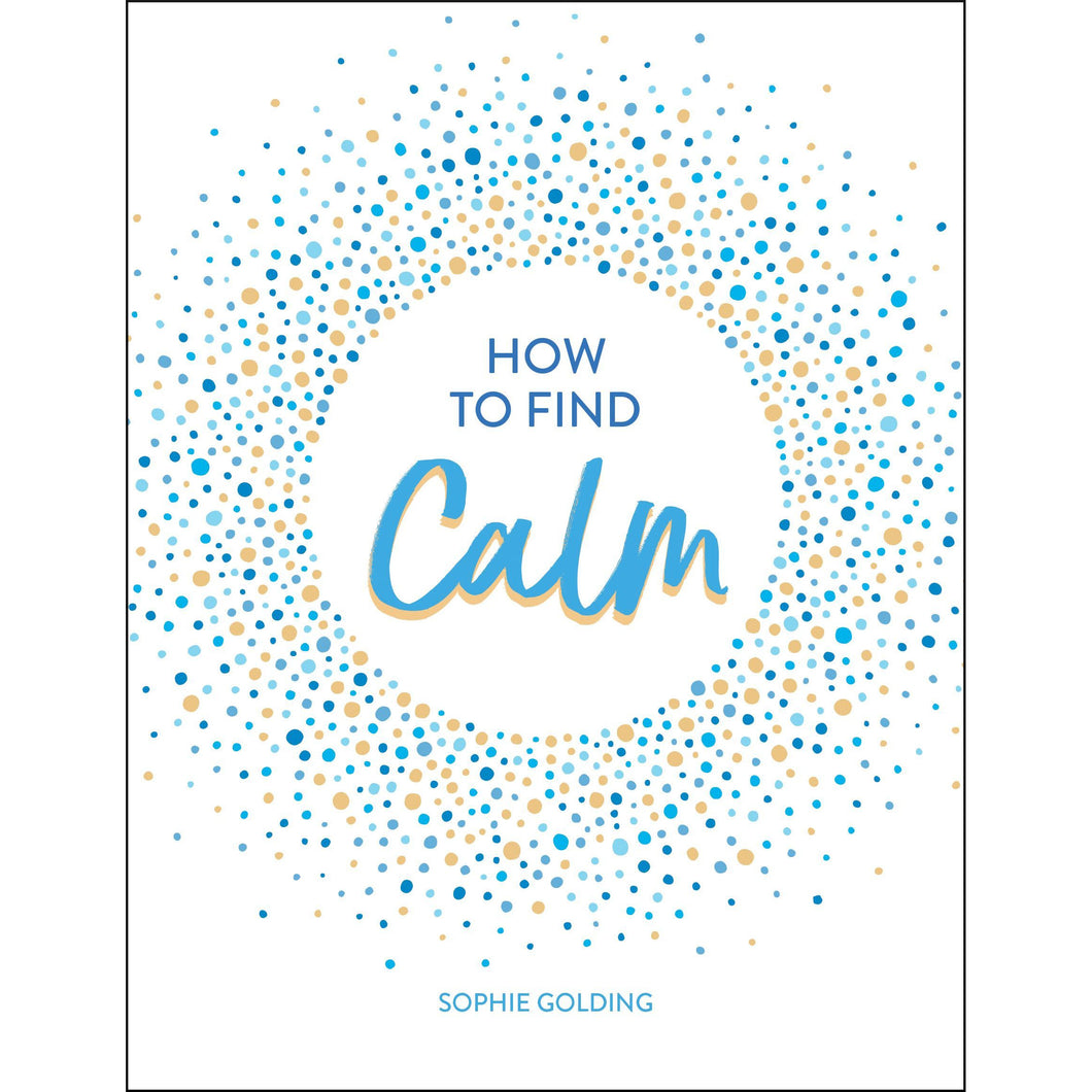 How To Find Calm