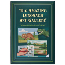 Load image into Gallery viewer, The Amazing Dinosaur Art Gallery
