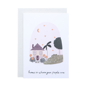 Home Is Where Your People Are Card