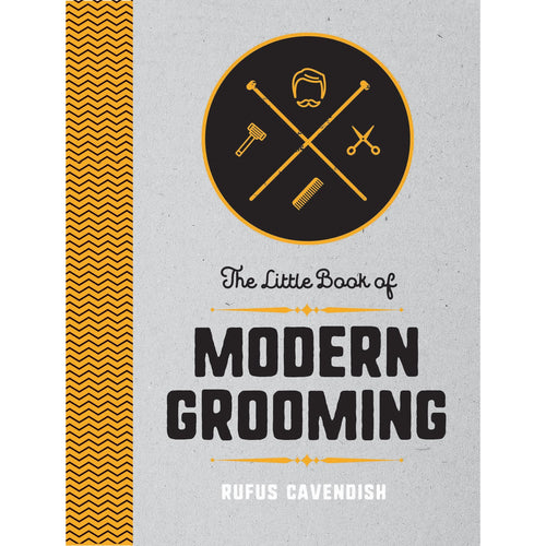 The Little Book Of Modern Grooming