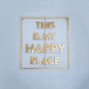 This Is My Happy Place Sign Gold