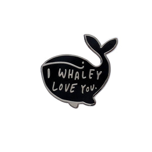 I Whaley Love You Pin