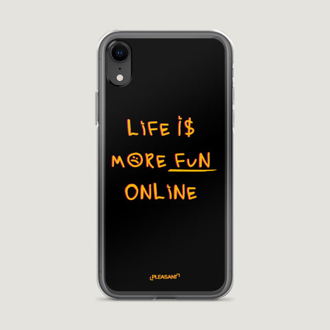 Life Is More Fun Online iPhone Case - Pleasant Cases