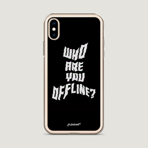 Who Are You Offline? iPhone Case - Pleasant Cases