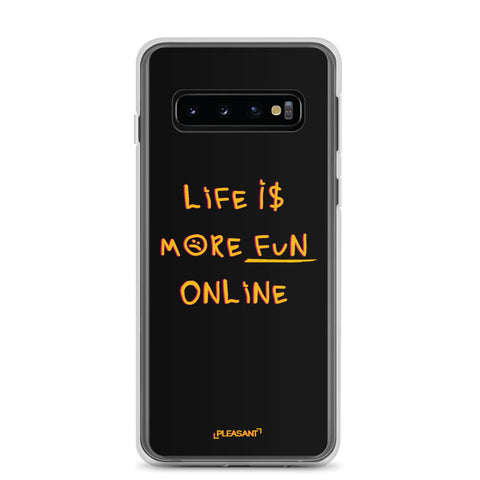 Life Is More Fun Online Samsung Case - Pleasant Cases