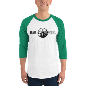 Be Cosmic ~ Unisex 3/4 Sleeve Shirt