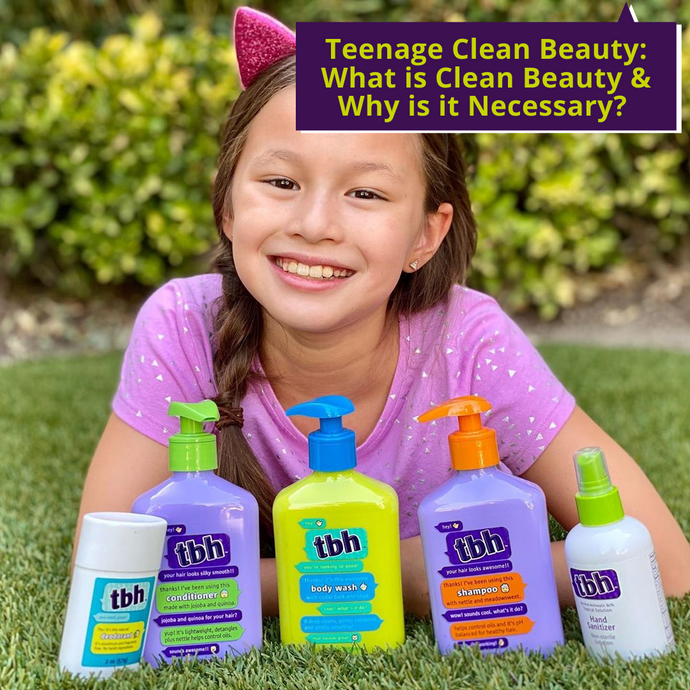 Teenage Clean Beauty: What Is Clean Beauty and Why Is It Necessary?