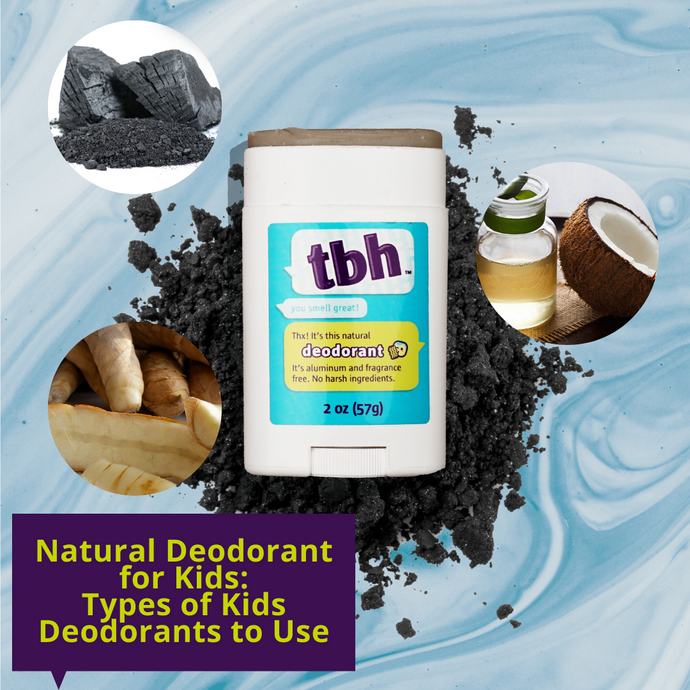 Natural Deodorant for Kids: Types of Kids Deodorants to Use