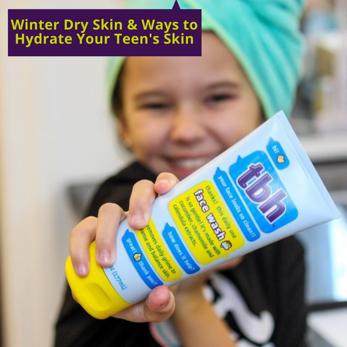 Winter Dry Skin and Ways to Hydrate Your Teen's Skin