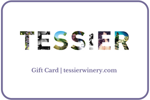 Tessier Winery Gift Card