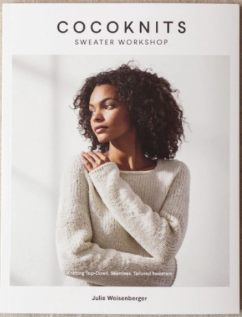 Cocoknits Sweater Workshop, by Julie Weisenberger
