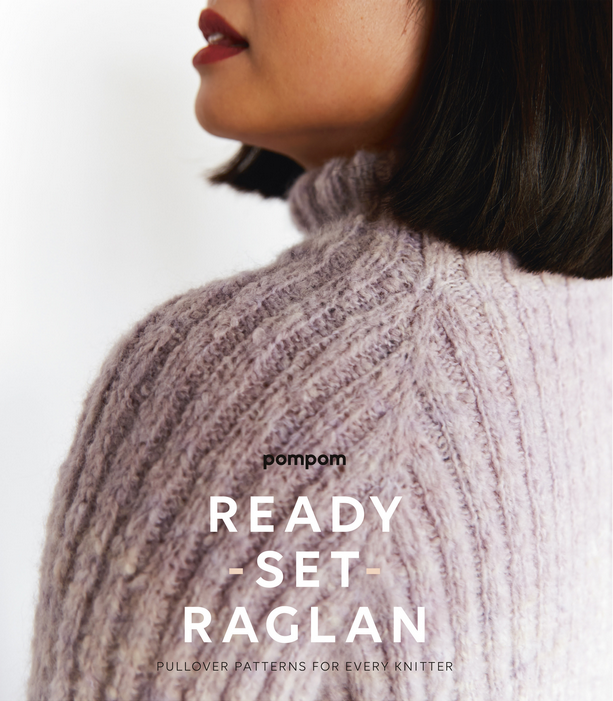 Ready, Set, Raglan! By Pom Pom Publishing