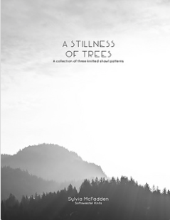A Stillness of Trees, by Sylvia McFadden