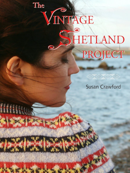 The Vintage Shetland Project, by Susan Crawford