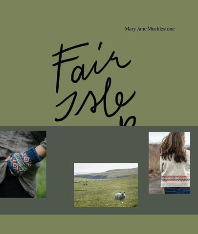Fair Isle Weekend, by Mary Jane Mucklestone