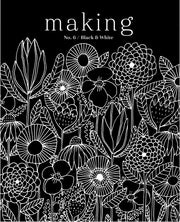 Making Magazine - Issue 6 Black and White