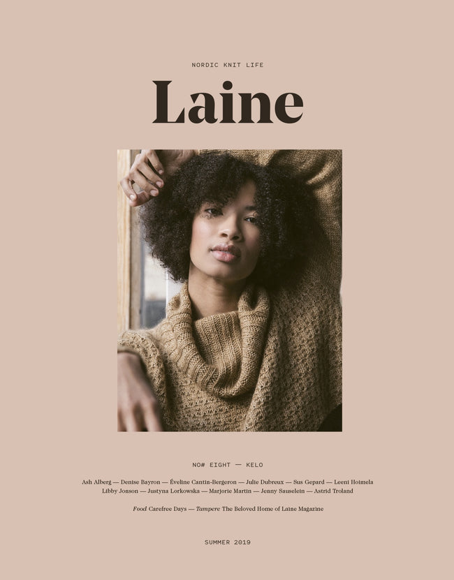 "Laine Magazine - Issue 8 "" Kelo"" - Summer 2019"