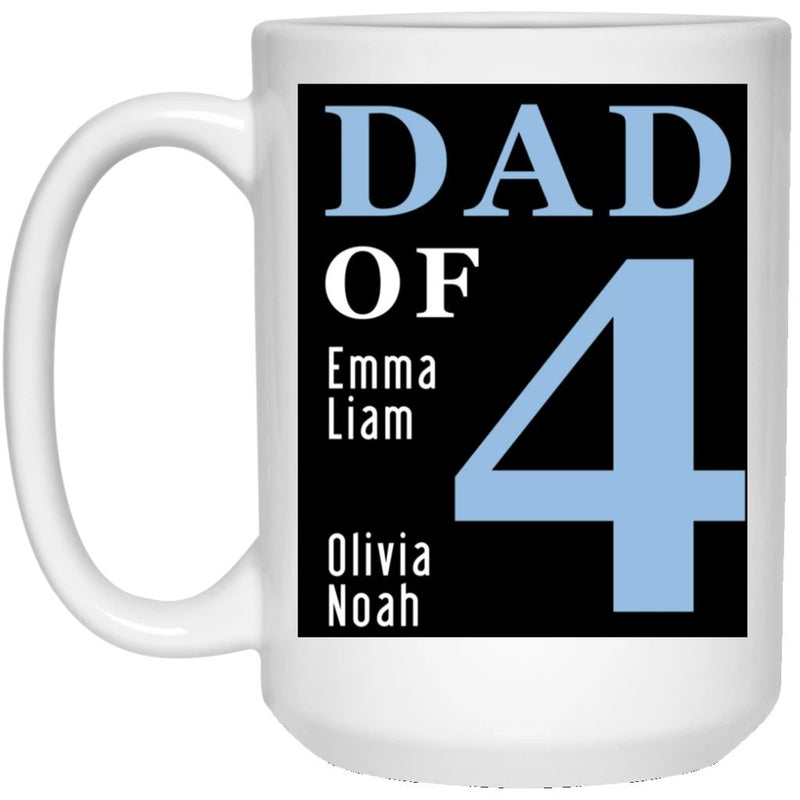 Personalized Dad Name Coffee Mug - Dad of 1 2 3 4 Kid's Name. Father's Day Coffee Mug - Add Children's Names to Customize Your Ceramic Cup - YehGift