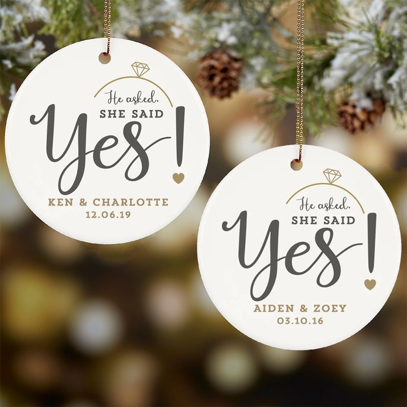 Personalized He Asked She Said Yes Ornament, Engagement Gift For Her/ Couples, Christmas Decoration For Home - YehGift