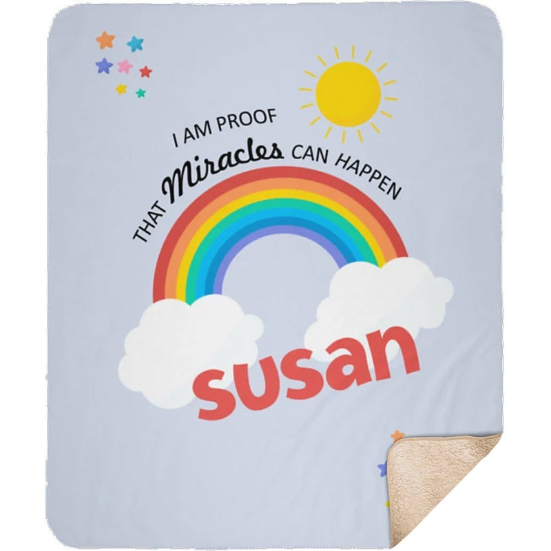 Personalized Name Blanket - Proof That Miracles Can Happen Customized Rainbow Blanket from Baby's Name for Girls and Boys - Sherpa Blanket - YehGift