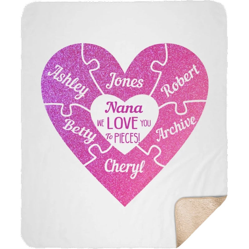 Personalized Name Blankets - We Love You to Pieces Gift for Mom Dad Aunt Uncle Grandparents - Sherpa Blanket - YehGift