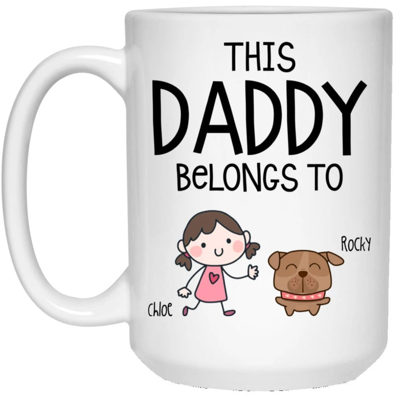This Daddy belongs to Kids Best Coffee Mug for Dad - Personalized Gifts to show your Love with Dad/Mom Customized 1-3 kids is Boy/Girl/Dog/Cat - YehGift