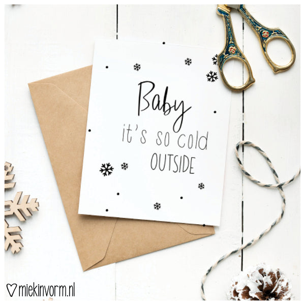 Ansichtkaart | Baby it's cold outside