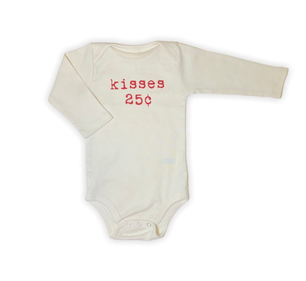"ivory long sleeve onesie with ""kisses 25 cents"" written in pink lettering"