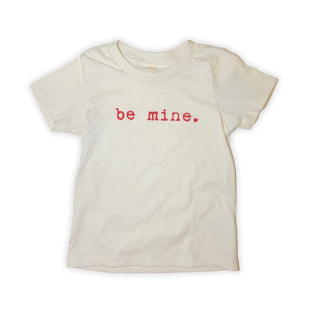 Be Mine Tee Shirt