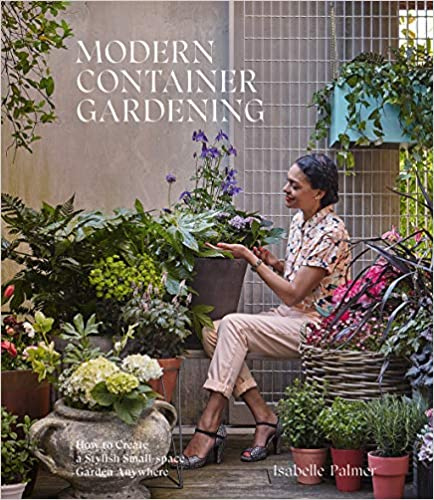 Modern Container Gardening (Hardcover)