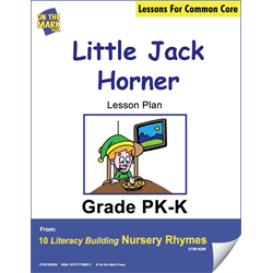 Little Jack Horner Literacy Building Aligned To C.C. Gr. PK-K