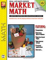 Real Life Math Series: Market Math for Beginners Gr. 3-6