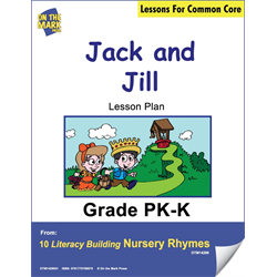 Jack & Jill Literacy Building Aligned To Common Core Gr. PK-K