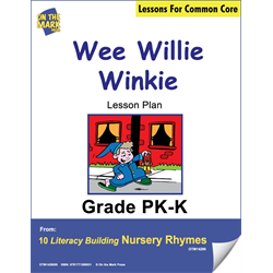 Wee Willie Winkie Literacy Building Aligned To C.C. Gr. PK-K