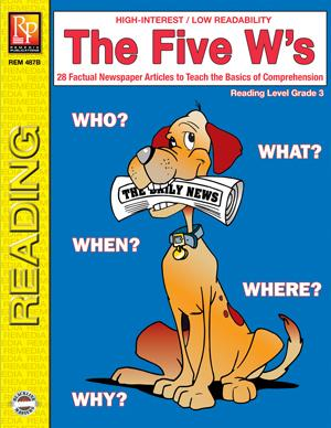 The Five W's Gr. 4+, Reading Level Grade 3