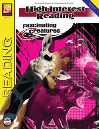 High-Interest Reading: Fascinating Creatures Gr. 3-12, R.L. 1-3